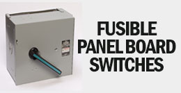 Fusible Panel Board Switches